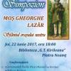 Simpozion despre Moş Gheorghe Lazăr şi procesiune cu moaştele Sfântului Iosif de la Văratec, la Piatra Neamţ