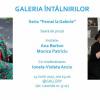 Ana Barton și Monica Patriciu, la Galeria Întâlnirilor
