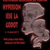 """Festivalul Național al Școlilor de Teatru – """"Hyperion iese la Godot"""", ediția a IV-a"""