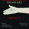 """Lansarea volumului """"Sentient"""" de Dacian Durj"""