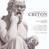 """""""Dialogurile lui Platon. Criton"""", la MNLR"""