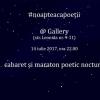 #NoaptecaPoeții, la Gallery