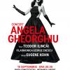Concert extraordinar, susținut de soprana Angela Gheorghiu, cu ocazia Zilelor Bucureștiului