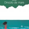 """Editura Cartea Copiilor lansează """"Dincolo de mare"""", prima carte tradusă în limba română a celebrului japonez Tarō Gomi"""