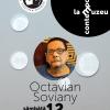 """Octavian Soviany, invitat la """"Scriitori contemporani la muzeu"""""""