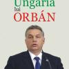 """În politică totul este posibil: """"Ungaria lui Orbán"""" de Paul Lendvai, la Polirom"""