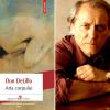 """O anatomie a durerii şi a doliului: """"Arta corpului"""", de Don DeLillo"""
