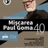 """Simpozionul """"Mișcarea Paul Goma – 40 de ani"""""""