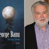 """""""Scena lumii"""", de George Banu, un volum ce desenează caleidoscopic peisajul unei epoci"""
