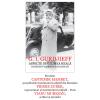 """Lansarea volumului """"Aspecte din lumea reală. Gurdjieff vorbeşte elevilor săi"""", de G.I. Gurdjieff"""