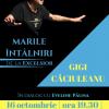 """Maestrul Gigi Căciuleanu, primul invitat al seriei """"Marile Întâlniri de la EXCELSIOR"""""""
