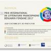 """Decernarea Premiului Internațional de Literatură Francofonă """"Benjamin Fondane"""", ediția a XII-a"""