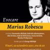 Evocare Marius Robescu, la MNLR