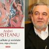 """Dezbatere despre """"Sexualitate şi societate"""", volum semnat de Andrei Oişteanu, moderată de Andrei Pleşu"""