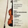 Alexandru Tomescu cântă pe vioara Stradivarius Elder – Voicu, alături de Orchestra Națională Radio