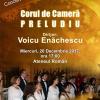 """Corul """"Preludiu""""- concert de colinde și cântece de Crăciun, la Ateneul Român"""