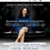 """Jazzy Christmas Concert"", cu Ramona Horvath Quartet"
