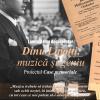 """Lansarea filmului """"Dinu Lipatti, muzică și geniu"""", realizat de Trinitas TV"""