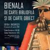 """""""Bienala de Carte Bibliofilă și de Carte-Obiect"""", ediția I, 2018"""