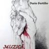 """""""Muzică pentru lupi"""" de Dario FERTILIO – prima apariție editorială Rediviva în 2018"""