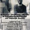 """""""Brâncuși – Duchamp – Marthe, în intimitatea atelierului din Impasse Ronsin"""" , la ICR"""