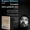 """Bogdan Răileanu despre """"Tot spaţiul dintre gândurile mele"""", la Bucureşti"""