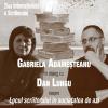 """Gabriela Adameșteanu în dialog cu Dan Lungu despre """"Locul scriitorului în societatea de azi """", la MNLR"""