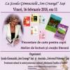 Ateliere de lectură şi scriere creativă, prezentări de carte pentru copii, expoziţii  şi momente artistice
