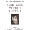 """Lansarea volumului """"File de pateric: PĂRINTELE PROCLU"""""""