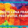 Sărbătoriți Luna Francofoniei cu Institutul Francez din Timișoara