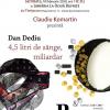 """Lansare de carte la Timișoara: """" 4,5 litri de sânge, miliardar"""" de Dan Dediu"""