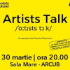 """Artists talk"", la Arcub"