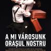 Spectacol despre Novi Sad, la Timișoara