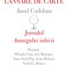 """Lansarea volumului """"Jurnalul «Amurgului iubirii»"""", de Aurel Codoban"""