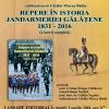 """Lansare editorială: """"Repere în istoria jandarmeriei gălățene 1831-2016 ( o istorie completă)"""""""