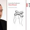 """""""Matei Brunul"""", cel mai premiat roman semnat de Lucian Dan Teodorovici, a apărut în limba engleză"""