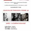 """Colocviile de Traduceri Literare 36 – """"poetic – cu dunărea la bucurești"""""""