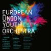 EUYO – Orchestra de Tineret a Uniunii Europene, în concert extraordinar la Ateneul Român