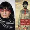 """Romanul """"Do Not Cross"""", de Dora Pavel, tradus în limba spaniolă"""