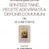 """Prezentarea volumului """"Sfintele Taine. Pecete adevărată a deplinei comuniuni"""", de părintele Iulian Naroş"""