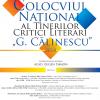 """Colocviul Naţional al Tinerilor Critici Literari """"G. Călinescu"""", ediția a XII-a"""