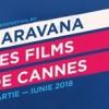 """Caravana """"Les films de Cannes"""", la Brașov, Sibiu, Bacău și alte orașe din țară"""