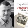 """""""Caţavencii şi tribul lor"""", de Eugen Istodor, la Editura Polirom"""