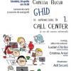 """""""Ghid de supravieţuire în call center"""", de Camelia Bucur, lansat la Galați"""