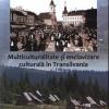 """Lansarea volumului """"Multiculturalitate şi enclavizare culturală în Transilvania"""" , de Răzvan Roşu"""