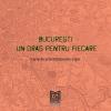 """Lansare carte pentru copii: """"București – un oraș pentru fiecare"""""""