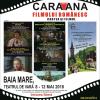 """""""Caravana filmului românesc – Cartea şi filmul"""" ajunge la """"Zilele Maramureşului – Haida, hai în Maramureş"""""""