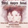 """Premiera spectacolului """"Totul despre femei"""" de Miro Gavran, la Teatrul Arte dell'Anima"""