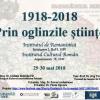 """Conferința """"1918-2018. Prin oglinzile științei"""", dedicată Centenarului Marii Uniri"""