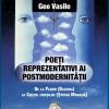 """Lansarea volumului """"Poeți reprezentativi ai postmodernității"""", de Geo Vasile"""